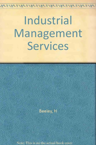 Industrial Management Services (Handbook Series) By H. Beeley