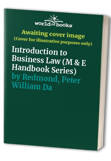 Introduction to Business Law By Peter William Dawson Redmond