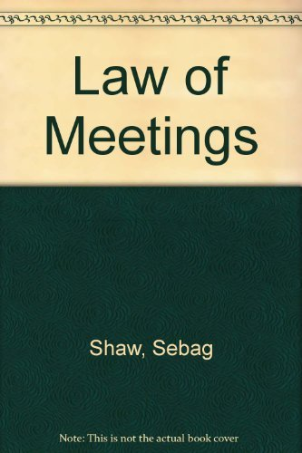 Law of Meetings By Sebag Shaw