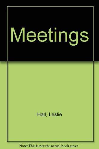 Meetings By Leslie Hall
