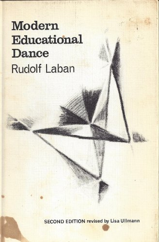 Modern Educational Dance by Rudolf Laban
