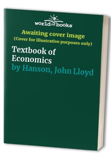 Textbook of Economics By John Lloyd Hanson