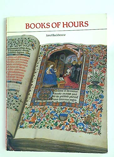 Books of Hours By Janet Backhouse