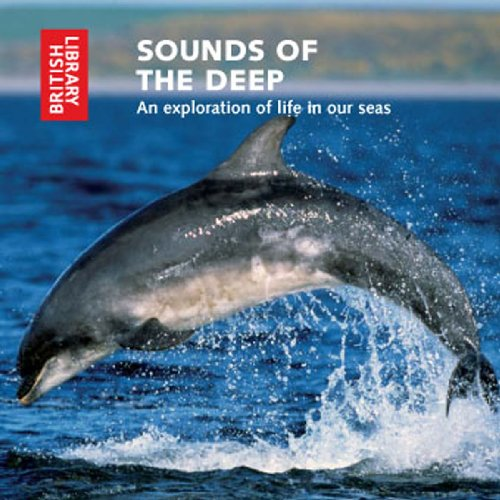 Sounds of the Deep By British Library