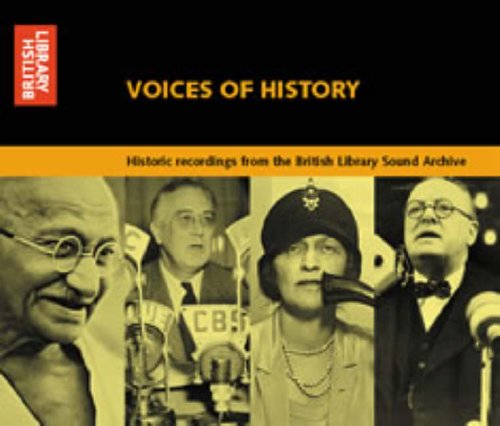 Voices of History By British Library Sound Archive