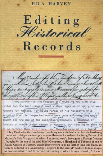 Editing Historical Records By P. D. A. Harvey
