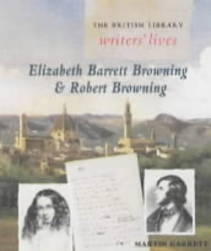 Elizabeth Barrett Browning and Robert Browning By Martin Garrett