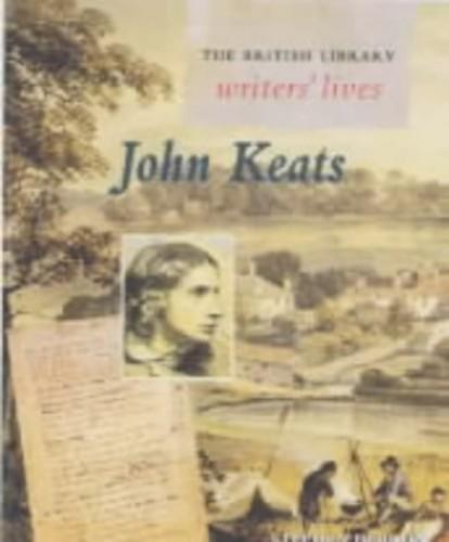John Keats (British Library Writers' Lives) (British Library Writers' Lives S.) By Stephen Hebron