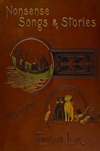Nonsense Songs and Stories By Edward Lear