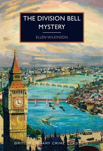 The Division Bell Mystery By Ellen Wilkinson