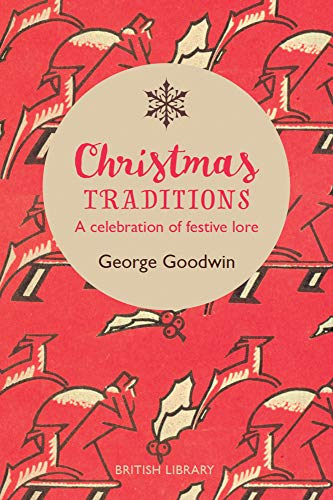 Christmas Traditions By George Goodwin