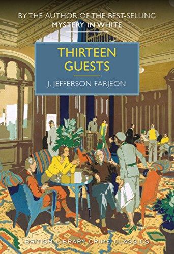 Thirteen Guests by J. Jefferson Farjeon