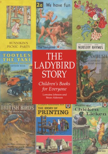 The Ladybird Story By Lorraine Johnson