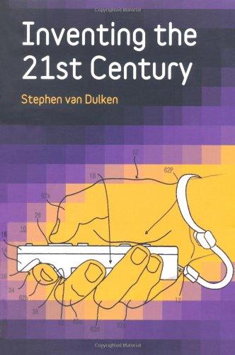 Inventing the 21st Century By Stephen Van Dulken