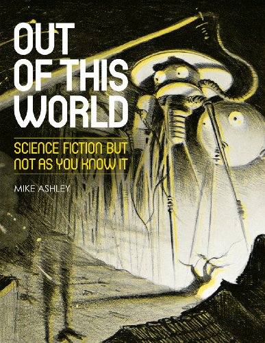 Out of This World By Mike Ashley