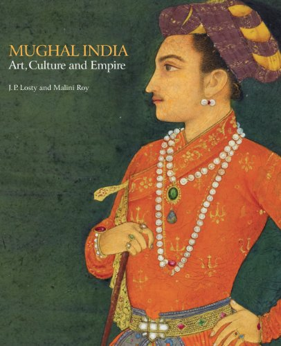 Mughal India By J. P. Losty