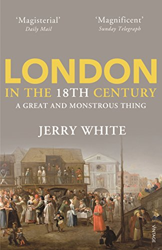 London In The Eighteenth Century By Jerry White