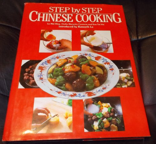 Step-by-step Chinese Cooking by Lo Mei Hing