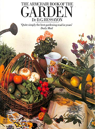 The Armchair Book of the Garden by D. G. Hessayon