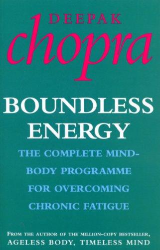 Boundless Energy By Dr Deepak Chopra