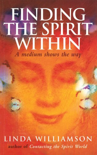 Finding The Spirit Within By Linda Williamson
