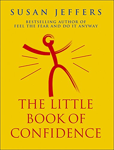 The Little Book Of Confidence By Susan Jeffers