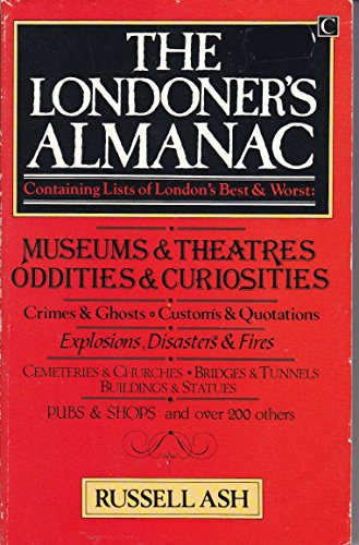The Londoner's Almanac By Russell Ash