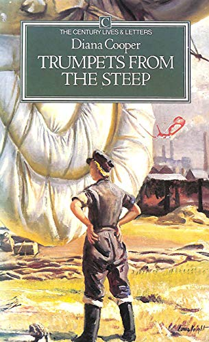 Trumpets from the Steep By Diana Cooper