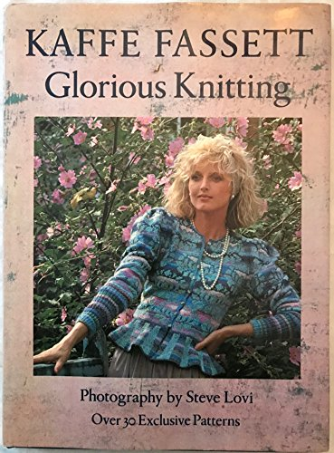 Glorious Knitting by Kaffe Fassett