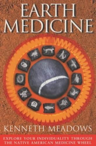 Earth Medicine By Kenneth Meadows