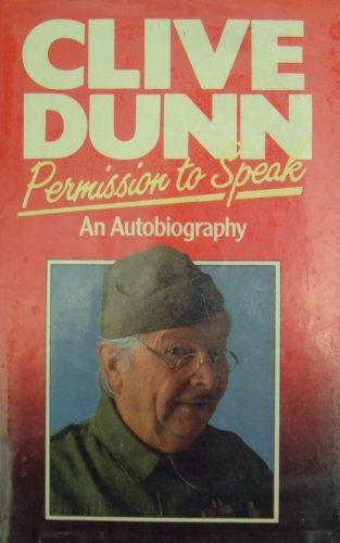 Permission to Speak By Clive Dunn