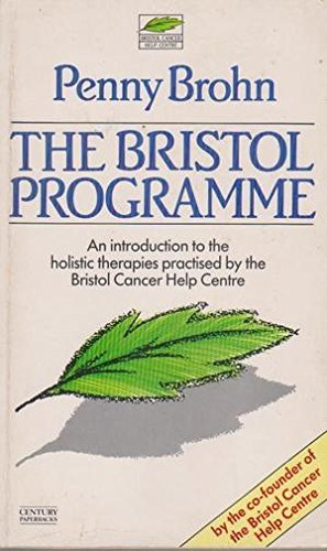 The Bristol Programme By Penny Brohn