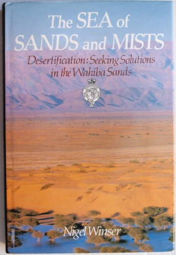 The Sea of Sands and Mists By Nigel Winser