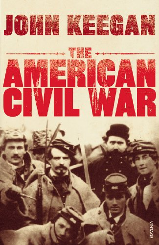 The American Civil War By John Keegan
