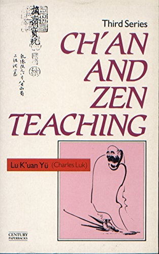 Ch'an and Zen Teaching By Kuanyu Lu