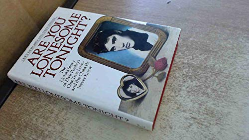 Are You Lonesome Tonight?: Untold Story of Elvis Presley's One True Love and the Child He Never Knew By Dary Matera