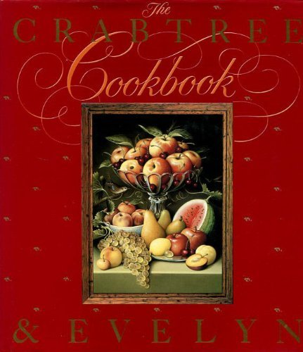 The Crabtree and Evelyn Cook Book By unknown