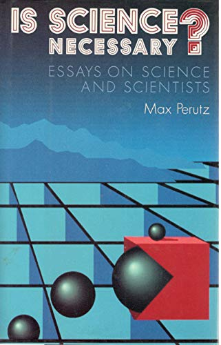Is Science Necessary? By M. F. Perutz