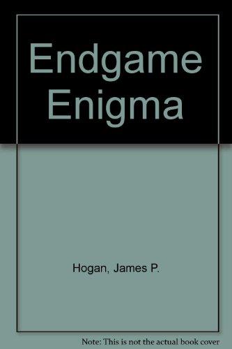 Endgame Enigma By James P. Hogan