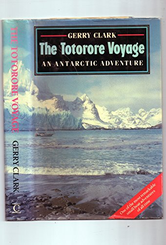The Totorore Voyage By Gerry Clark