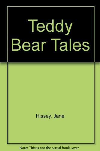 Teddy Bear Tales By Jane Hissey