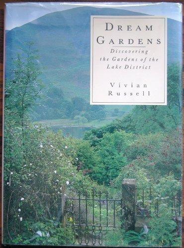 Dream Gardens By Vivian Russell