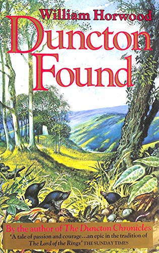 Duncton Found (Duncton chronicles) By William Horwood