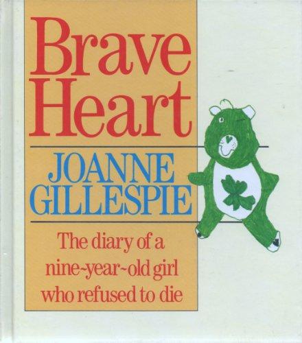 Brave Heart By Joanne Gillespie