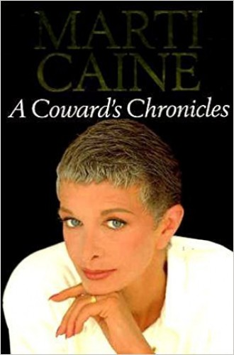 A Coward's Chronicles By Marti Caine