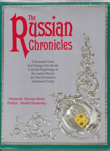 The Russian Chronicles by Norman Stone