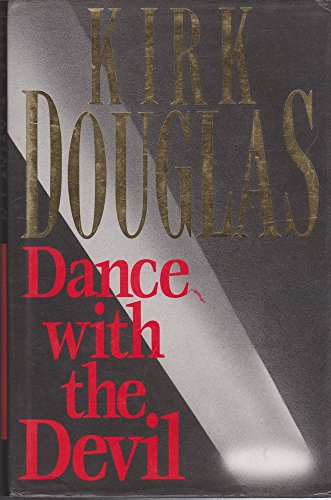 Dance with the Devil By Kirk Douglas