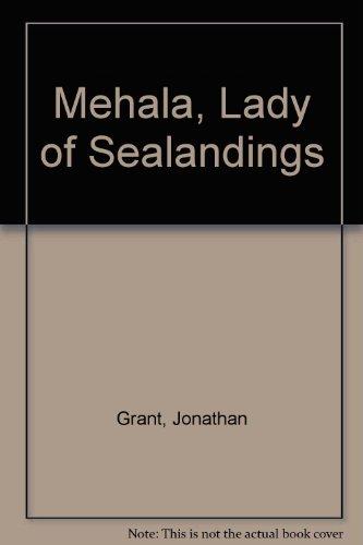 Mehala, Lady of Sealandings By Jonathan Grant
