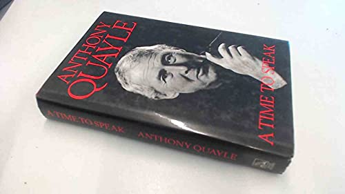 A Time to Speak By Sir Anthony Quayle