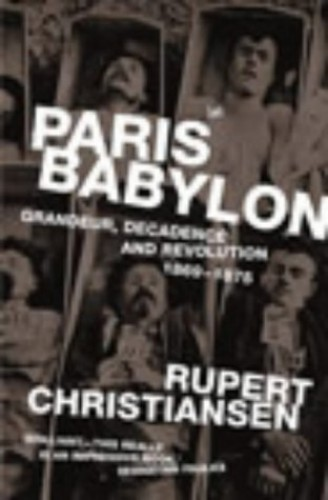 Paris Babylon By Rupert Christiansen